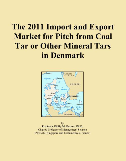 The 2011 Import and Export Market for Pitch from Coal Tar or Other Mineral Tars in Denmark - Product Image