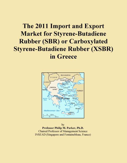 The 2011 Import and Export Market for Styrene-Butadiene Rubber (SBR) or Carboxylated Styrene-Butadiene Rubber (XSBR) in Greece - Product Image