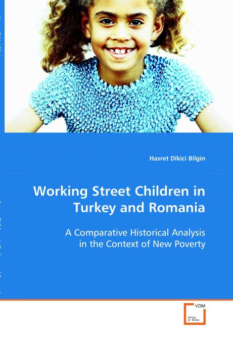 Working Street Children in Turkey and Romania. Edition No. 1 - Product Image