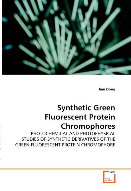 Synthetic Green Fluorescent Protein Chromophores. Edition No. 1 - Product Image