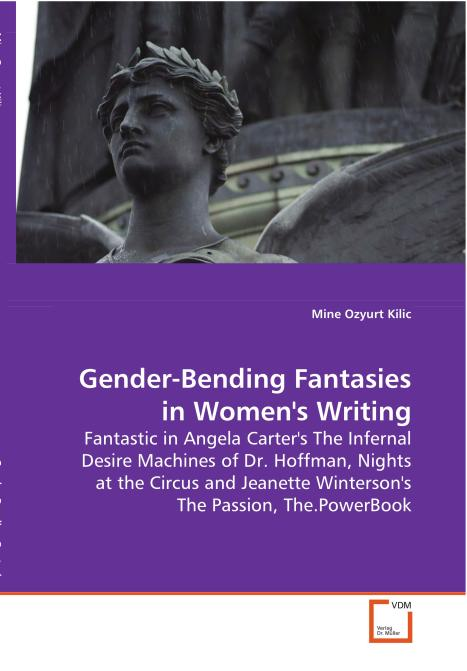 Gender-Bending Fantasies in Women's Writing. Edition No. 1 - Product Image