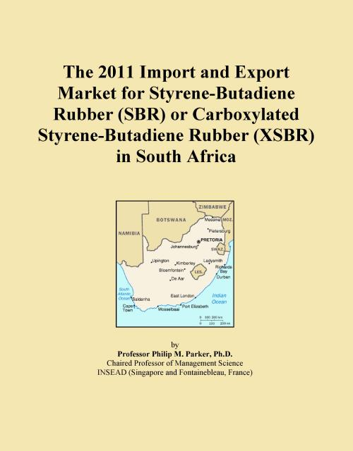 The 2011 Import and Export Market for Styrene-Butadiene Rubber (SBR) or Carboxylated Styrene-Butadiene Rubber (XSBR) in South Africa - Product Image
