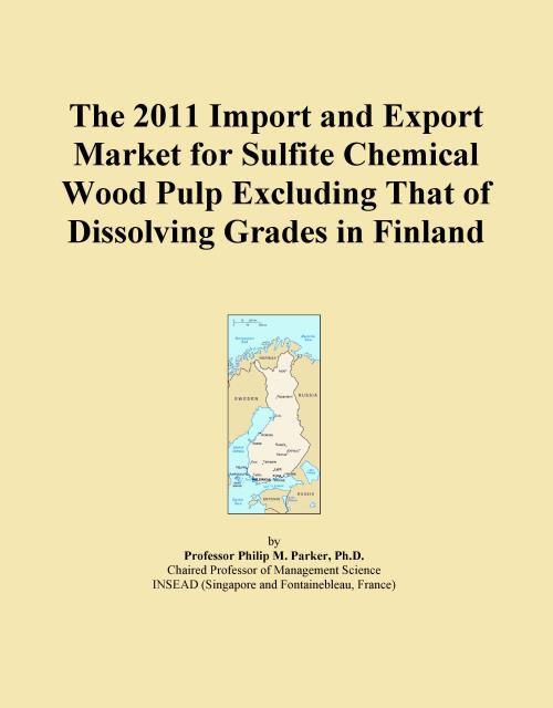 The 2011 Import and Export Market for Sulfite Chemical Wood Pulp Excluding That of Dissolving Grades in Finland - Product Image