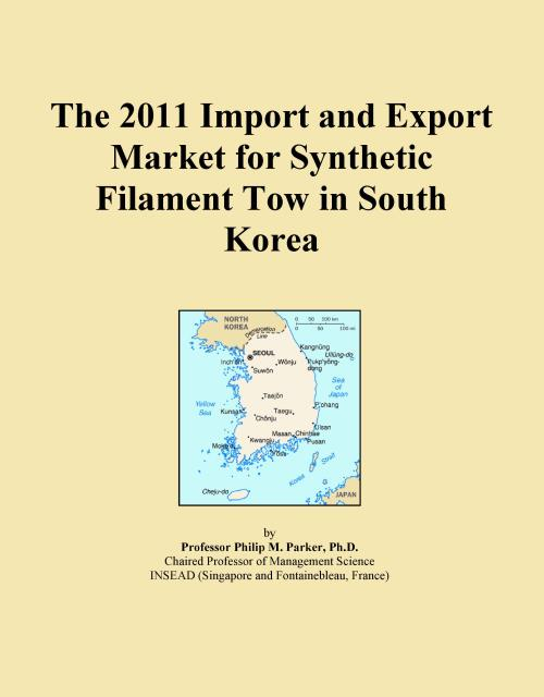 The 2011 Import and Export Market for Synthetic Filament Tow in South Korea - Product Image