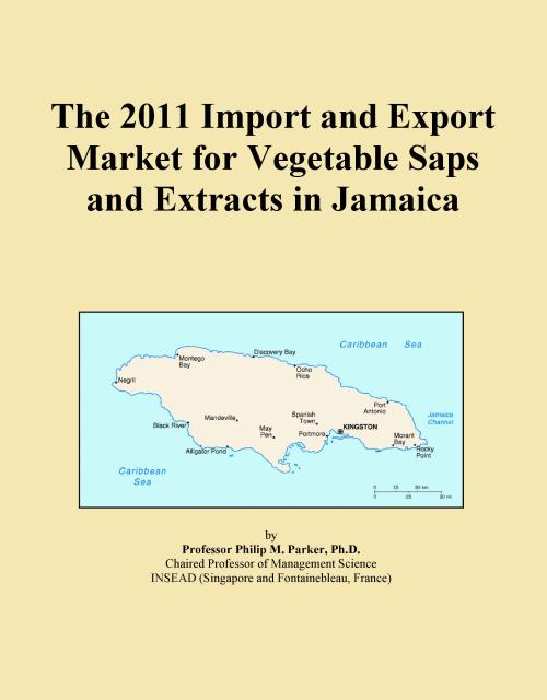 The 2011 Import and Export Market for Vegetable Saps and Extracts in Jamaica - Product Image