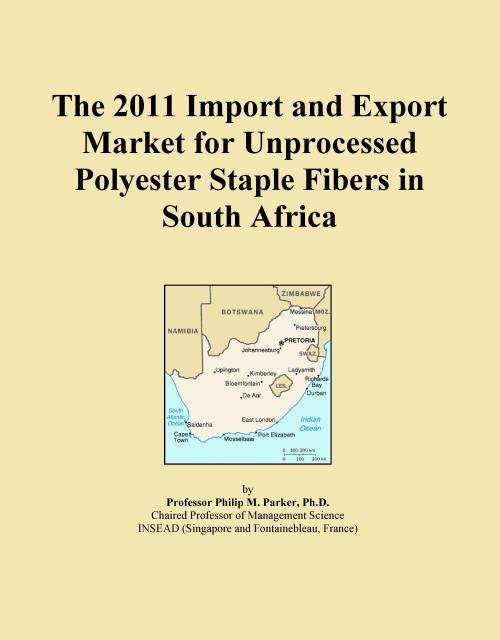 The 2011 Import and Export Market for Unprocessed Polyester Staple Fibers in South Africa - Product Image