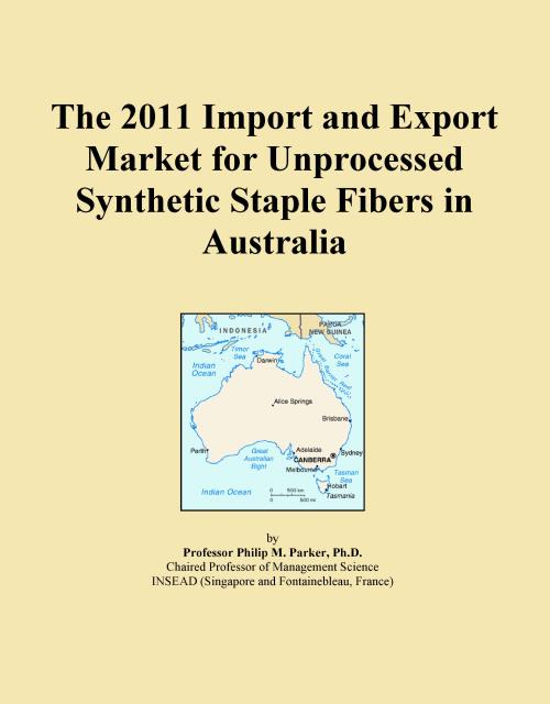 The 2011 Import and Export Market for Unprocessed Synthetic Staple Fibers in Australia - Product Image