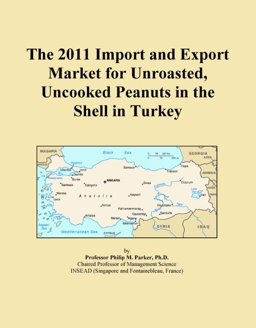 The 2011 Import and Export Market for Unroasted, Uncooked Peanuts in the Shell in Turkey - Product Image