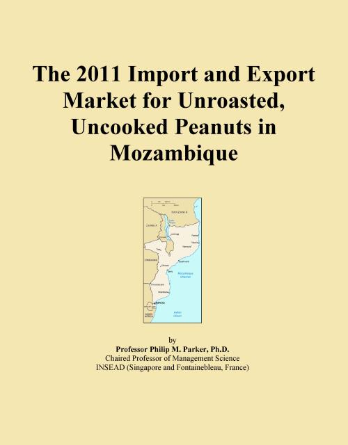 The 2011 Import and Export Market for Unroasted, Uncooked Peanuts in Mozambique - Product Image