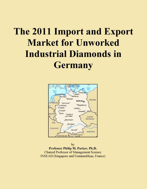 The 2011 Import and Export Market for Unworked Industrial Diamonds in Germany - Product Image