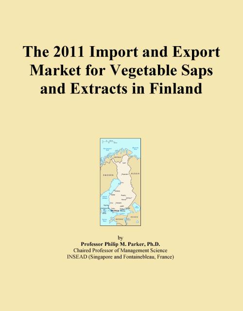 The 2011 Import and Export Market for Vegetable Saps and Extracts in Finland - Product Image