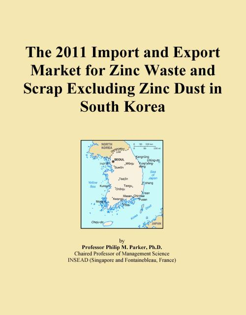 The 2011 Import and Export Market for Zinc Waste and Scrap Excluding Zinc Dust in South Korea - Product Image