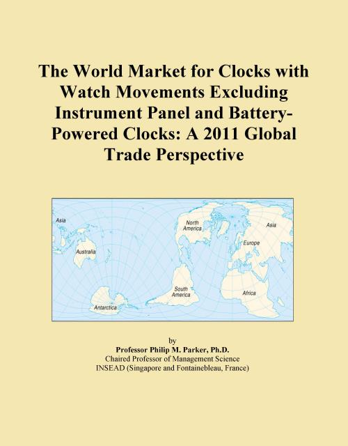 The World Market for Clocks with Watch Movements Excluding Instrument Panel and Battery-Powered Clocks: A 2011 Global Trade Perspective - Product Image