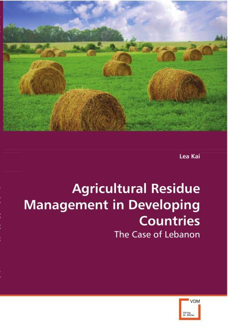 Agricultural Residue Management in Developing 