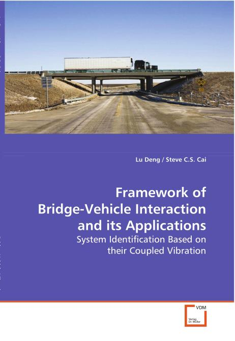 Framework of Bridge-Vehicle Interaction and its 
