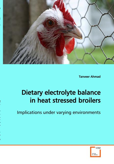 Dietary electrolyte balance in heat stressed broilers. Edition No. 1 - Product Image