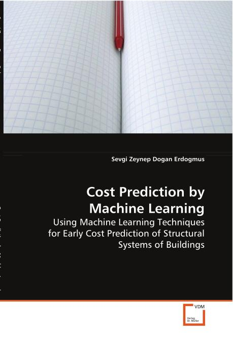 Cost Prediction by Machine Learning. Edition No. 1 - Product Image