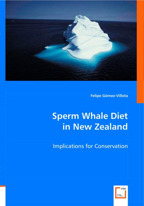 Sperm Whale Diet in New Zealand. Edition No. 1 - Product Image