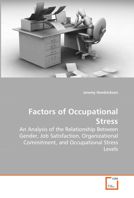 Factors of Occupational Stress. Edition No. 1 - Product Image