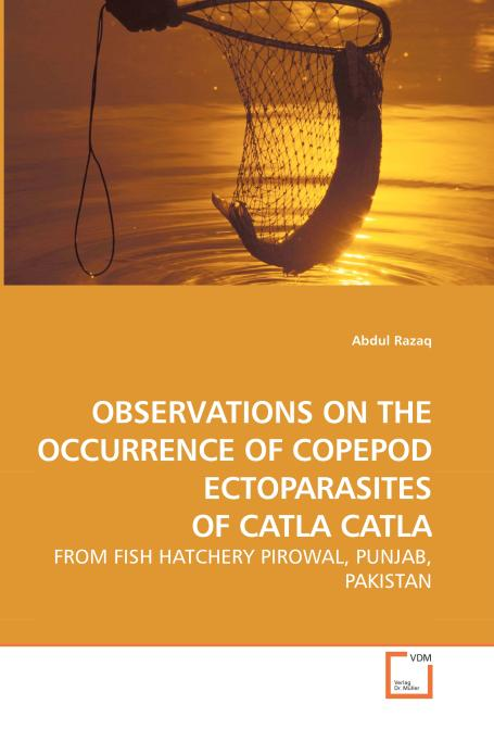 OBSERVATIONS ON THE OCCURRENCE OF COPEPOD ECTOPARASITES OF CATLA CATLA. Edition No. 1 - Product Image