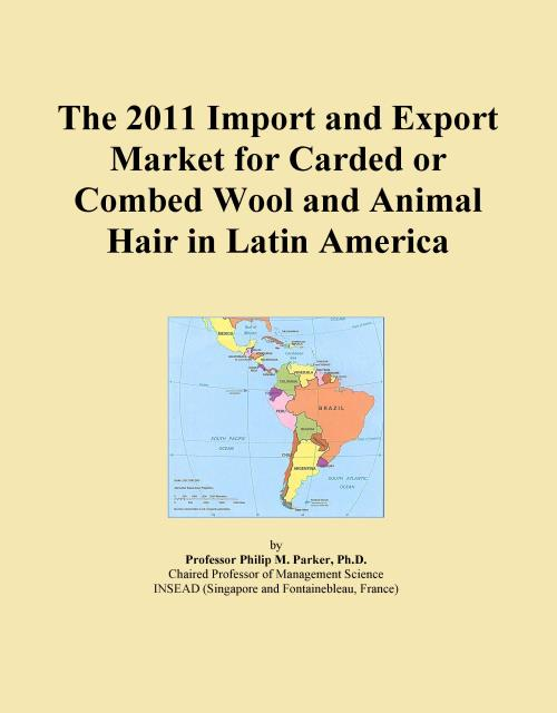 The 2011 Import and Export Market for Carded or Combed Wool and Animal Hair in Latin America - Product Image