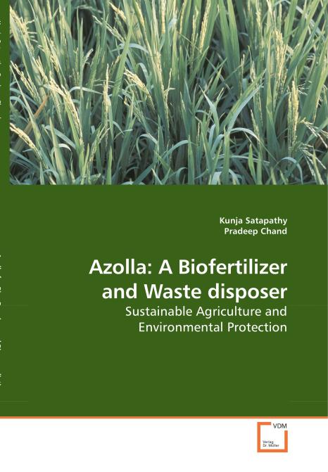 Azolla: A Biofertilizer and Waste disposer. Edition No. 1 - Product Image