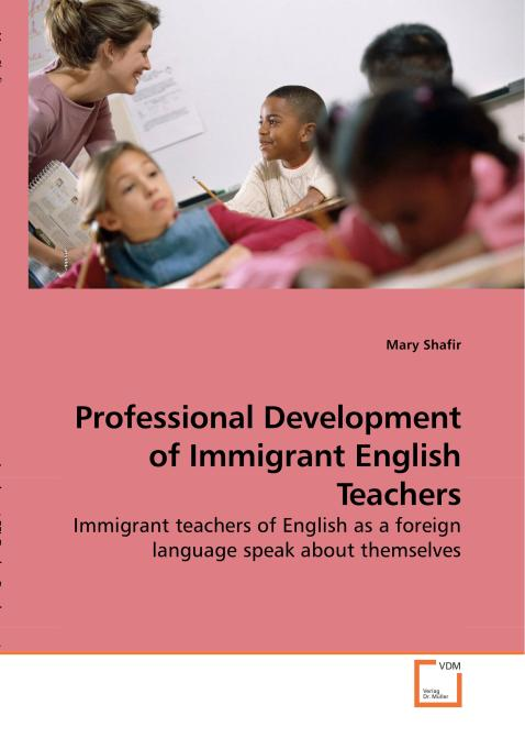 Professional Development of Immigrant English Teachers. Edition No. 1 - Product Image