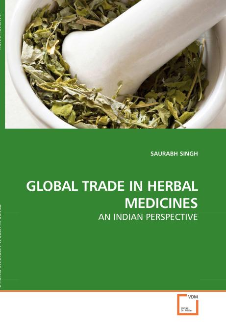 GLOBAL TRADE IN HERBAL MEDICINES. Edition No. 1 - Product Image