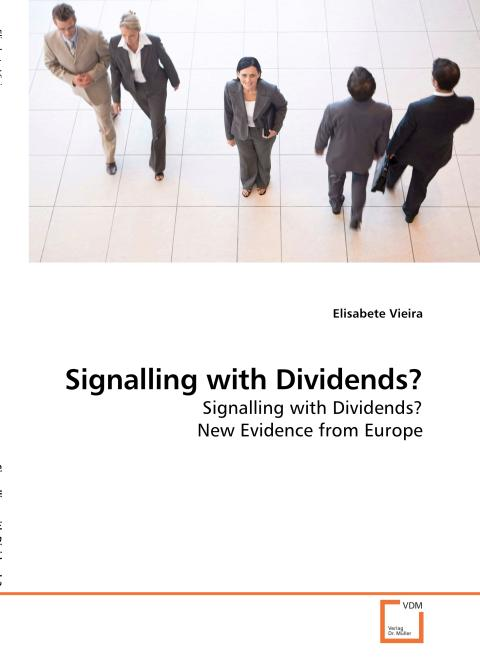Signalling with Dividends?. Edition No. 1 - Product Image