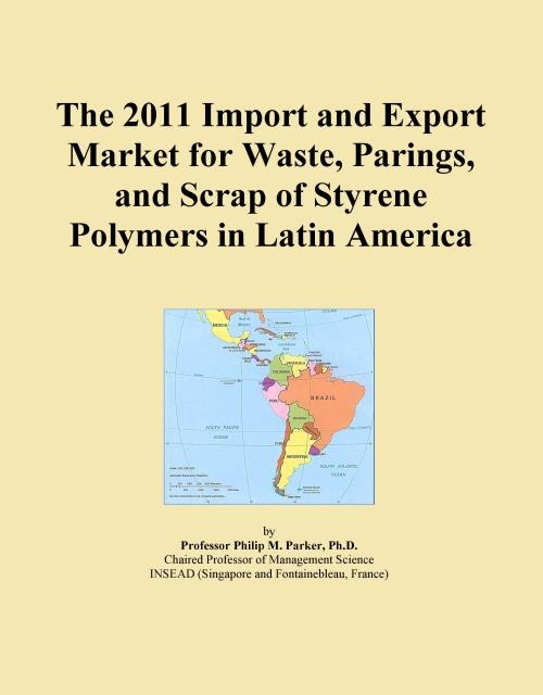 The 2011 Import and Export Market for Waste, Parings, and Scrap of Styrene Polymers in Latin America - Product Image