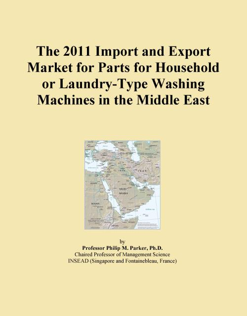 The 2011 Import and Export Market for Parts for Household or Laundry-Type Washing Machines in the Middle East - Product Image