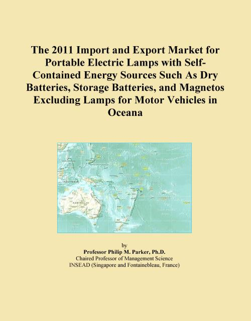 The 2011 Import and Export Market for Portable Electric Lamps with Self-Contained Energy Sources Such As Dry Batteries, Storage Batteries, and Magnetos Excluding Lamps for Motor Vehicles in Oceana - Product Image