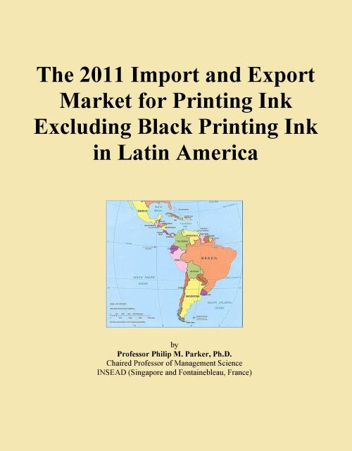 The 2011 Import and Export Market for Printing Ink Excluding Black Printing Ink in Latin America - Product Image