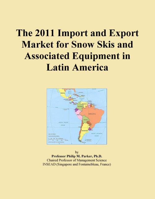 The 2011 Import and Export Market for Snow Skis and Associated Equipment in Latin America - Product Image