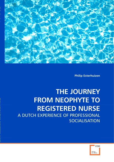 THE JOURNEY FROM NEOPHYTE TO REGISTERED NURSE. Edition No. 1 - Product Image