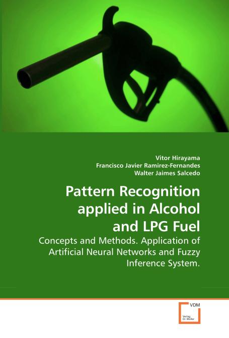 Pattern Recognition applied in Alcohol and LPG Fuel. Edition No. 1 - Product Image