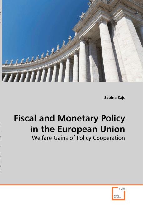 Fiscal and Monetary Policy in the European Union. Edition No. 1 - Product Image