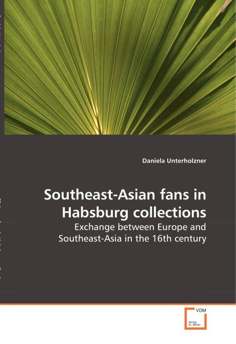 Southeast-Asian fans in Habsburg collections. Edition No. 1 - Product Image