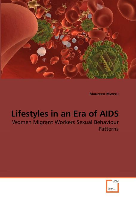 Lifestyles in an Era of AIDS. Edition No. 1 - Product Image