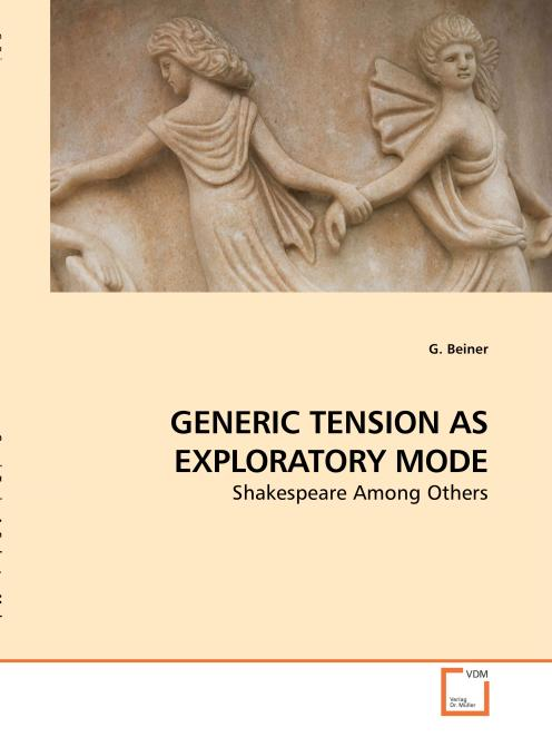 GENERIC TENSION AS EXPLORATORY MODE. Edition No. 1 - Product Image