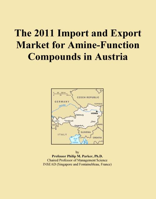 The 2011 Import and Export Market for Amine-Function Compounds in Austria - Product Image