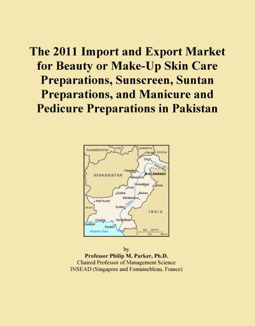 The 2011 Import and Export Market for Beauty or Make-Up Skin Care Preparations, Sunscreen, Suntan Preparations, and Manicure and Pedicure Preparations in Pakistan - Product Image