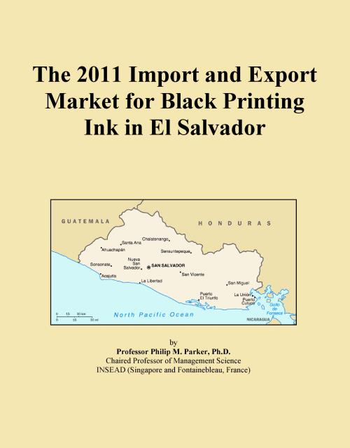 The 2011 Import and Export Market for Black Printing Ink in El Salvador - Product Image