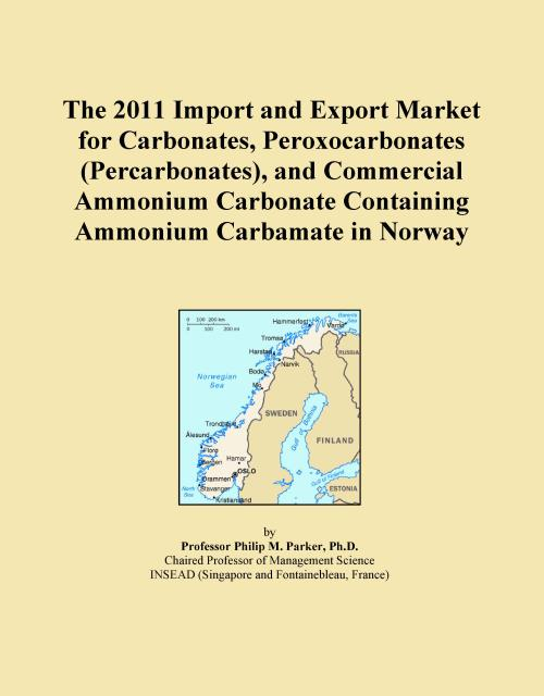 The 2011 Import and Export Market for Carbonates, Peroxocarbonates (Percarbonates), and Commercial Ammonium Carbonate Containing Ammonium Carbamate in Norway - Product Image