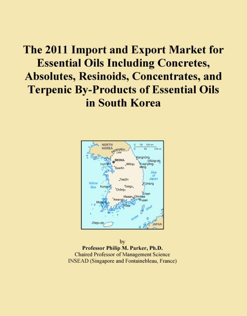 The 2011 Import and Export Market for Essential Oils Including Concretes, Absolutes, Resinoids, Concentrates, and Terpenic By-Products of Essential Oils in South Korea - Product Image