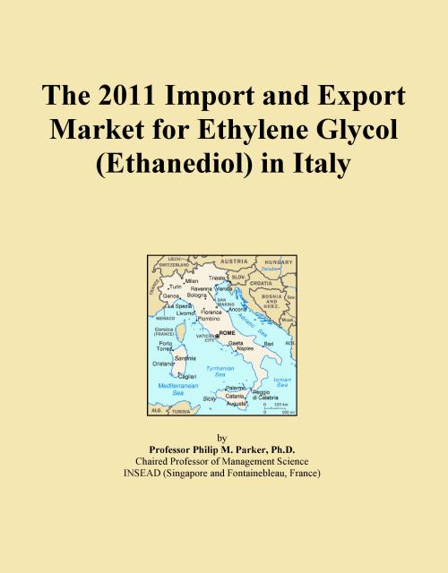 The 2011 Import and Export Market for Ethylene Glycol (Ethanediol) in Italy - Product Image