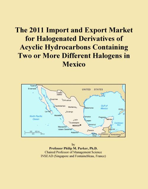 The 2011 Import and Export Market for Halogenated Derivatives of Acyclic Hydrocarbons Containing Two or More Different Halogens in Mexico - Product Image