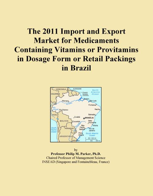 The 2011 Import and Export Market for Medicaments Containing Vitamins or Provitamins in Dosage Form or Retail Packings in Brazil - Product Image