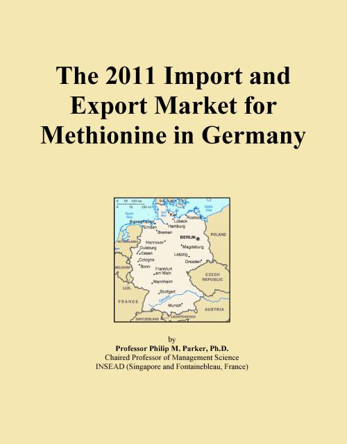 The 2011 Import and Export Market for Methionine in Germany - Product Image