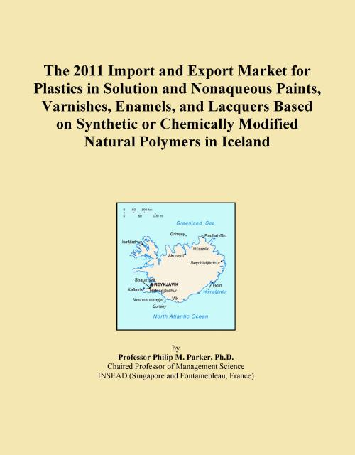 The 2011 Import and Export Market for Plastics in Solution and Nonaqueous Paints, Varnishes, Enamels, and Lacquers Based on Synthetic or Chemically Modified Natural Polymers in Iceland - Product Image